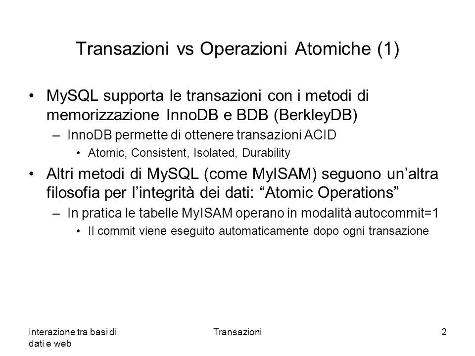 Transazioni vs Operazioni Atomiche (1)