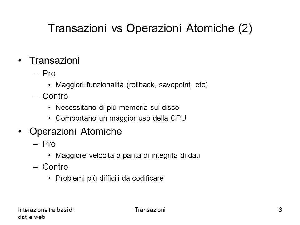 Transazioni vs Operazioni Atomiche (2)