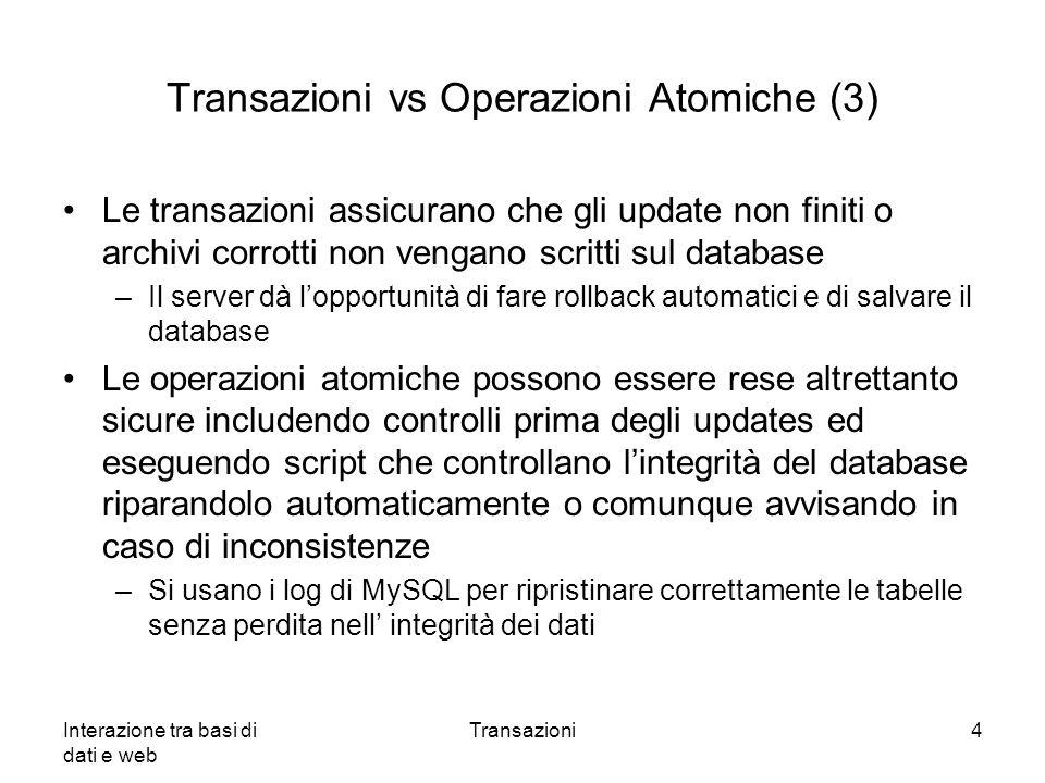 Transazioni vs Operazioni Atomiche (3)