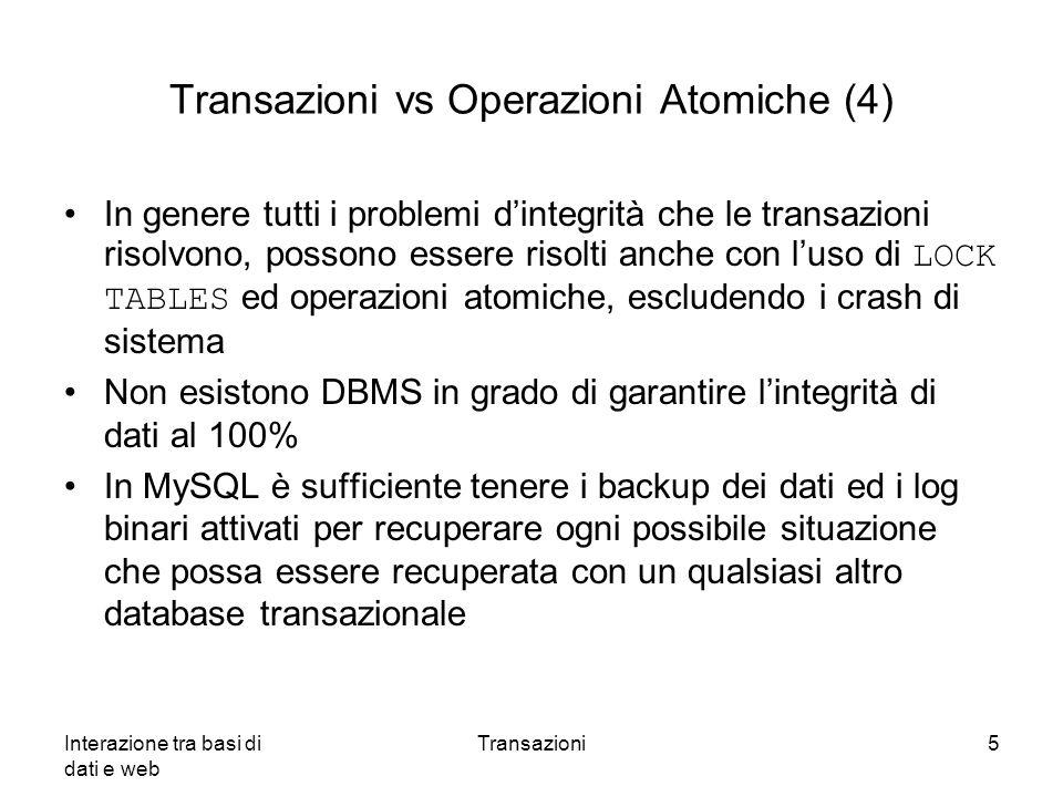 Transazioni vs Operazioni Atomiche (4)