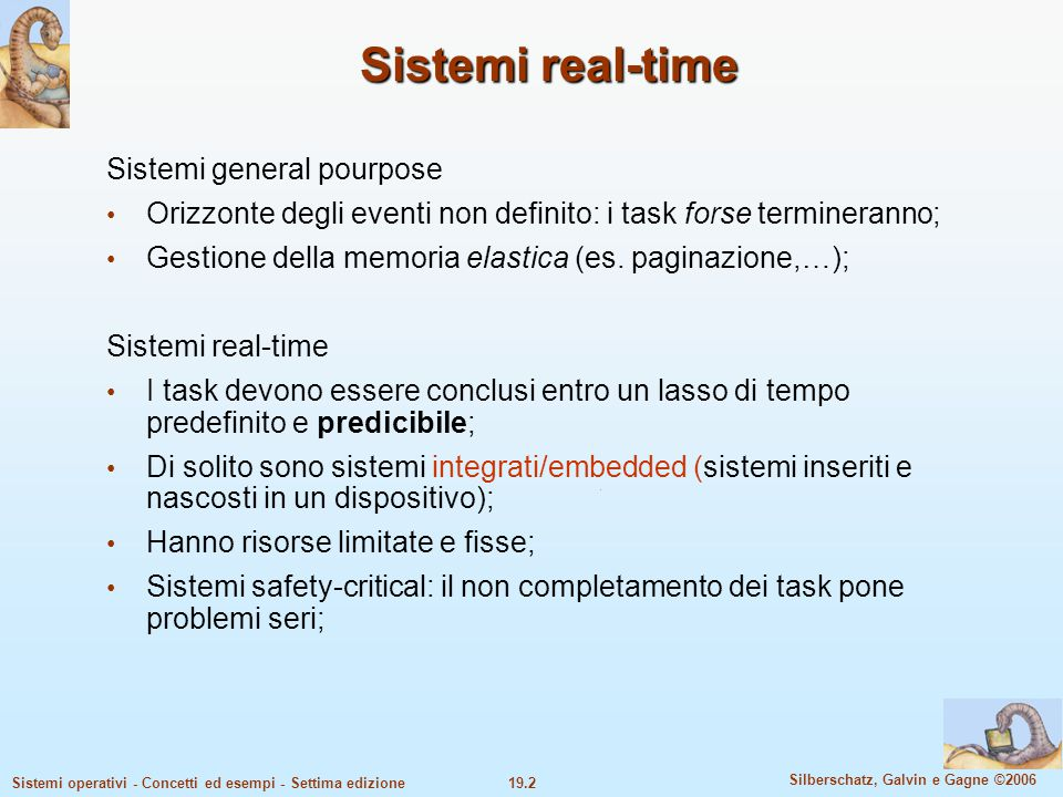 Sistemi real-time Sistemi general pourpose