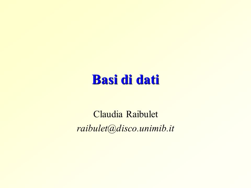 Claudia Raibulet raibulet@disco.unimib.it