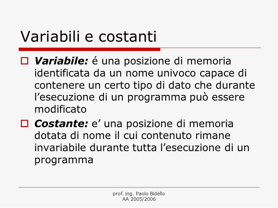 Variabili e costanti
