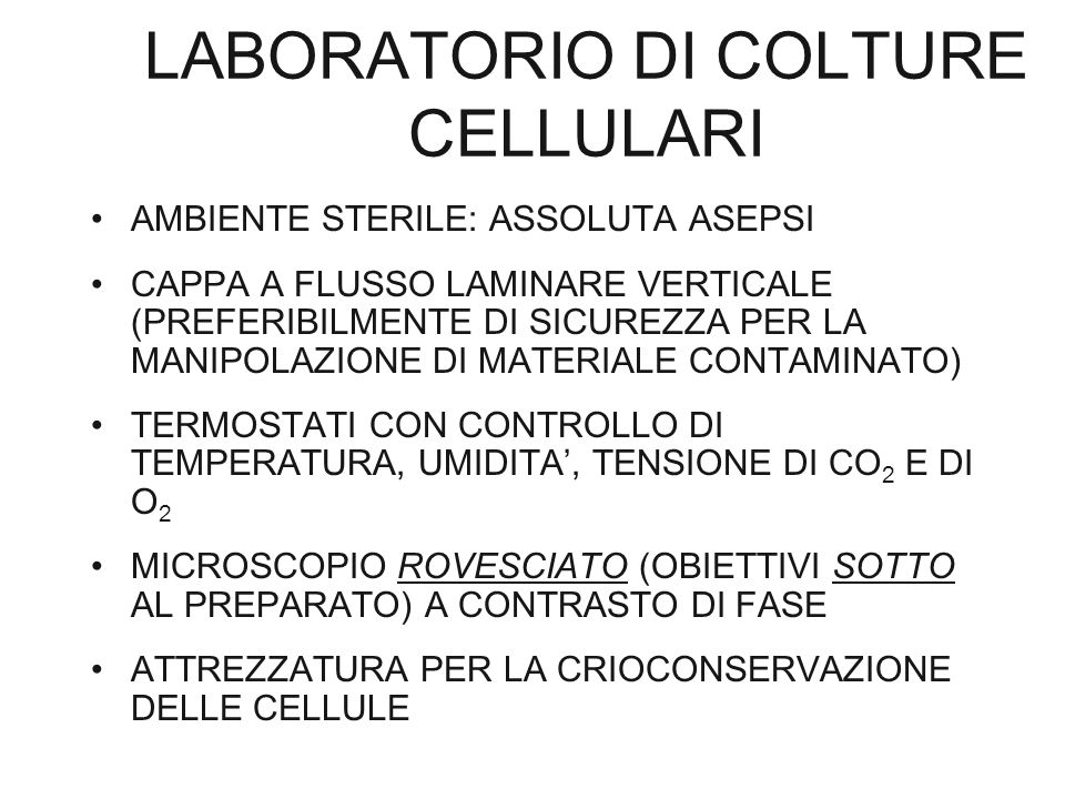 LABORATORIO DI COLTURE CELLULARI