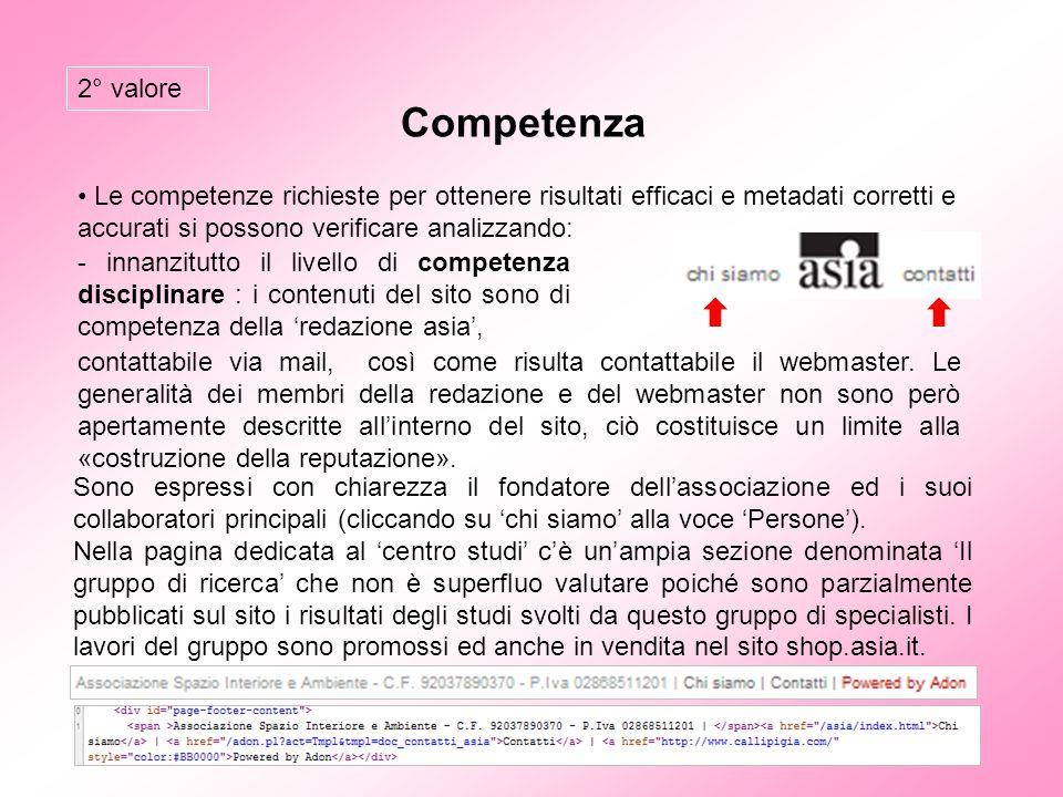 2° valore Competenza. Le competenze richieste per ottenere risultati efficaci e metadati corretti e accurati si possono verificare analizzando: