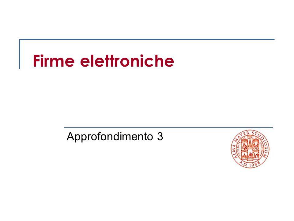 Firme elettroniche Approfondimento 3