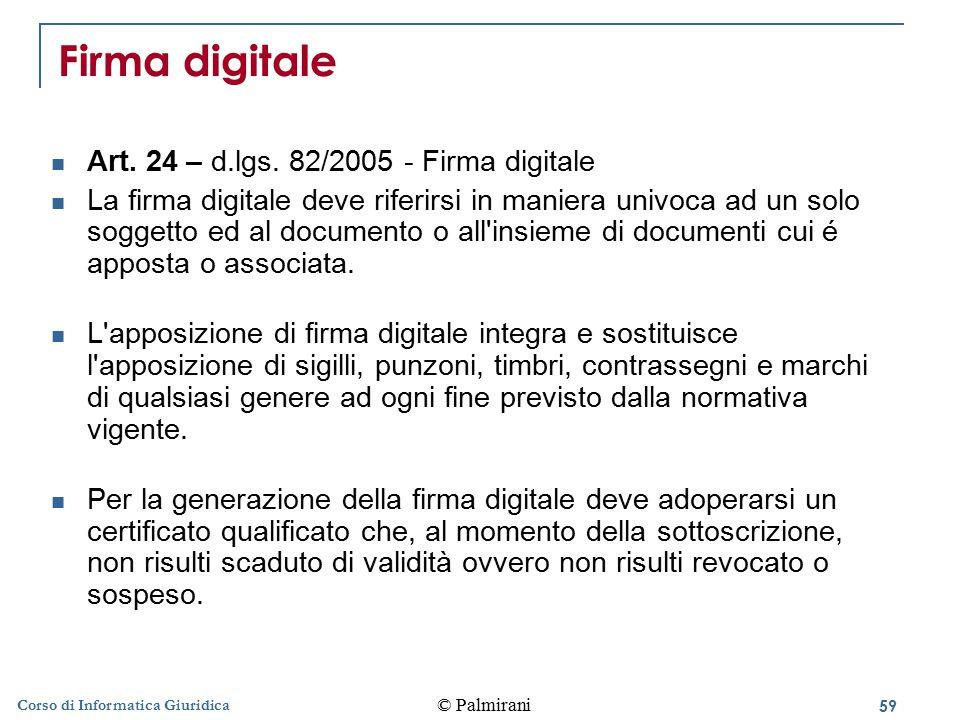 Firma digitale Art. 24 – d.lgs. 82/2005 - Firma digitale