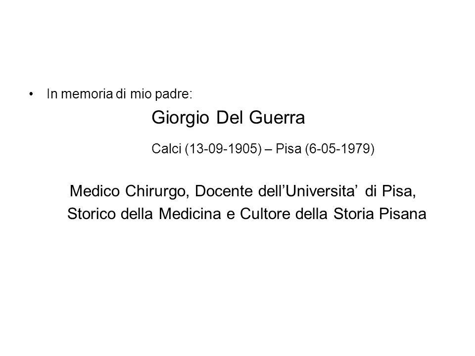 Calci (13-09-1905) – Pisa (6-05-1979) Giorgio Del Guerra