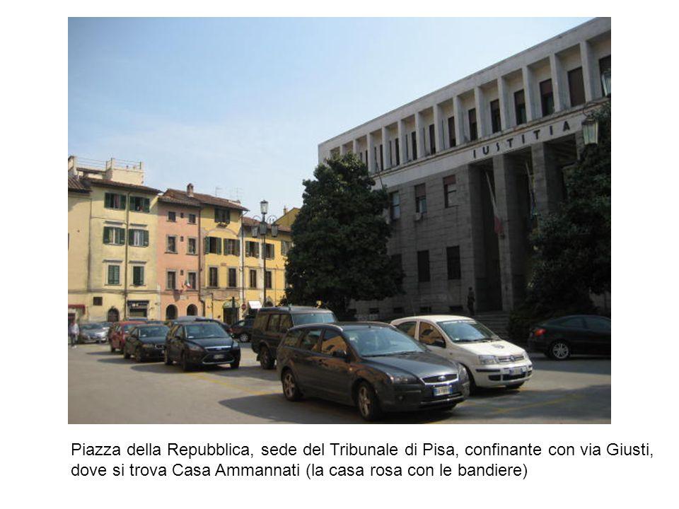 Piazza della Repubblica, sede del Tribunale di Pisa, confinante con via Giusti,