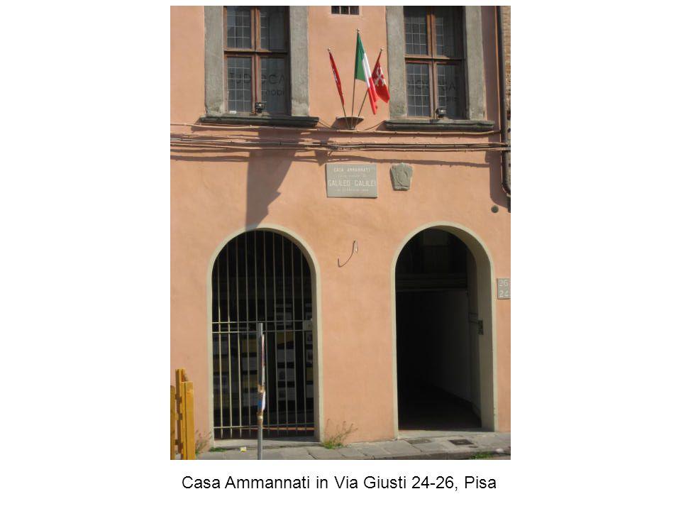 Casa Ammannati in Via Giusti 24-26, Pisa