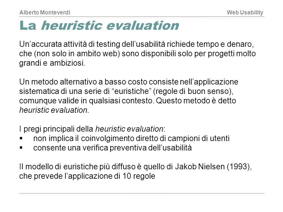 La heuristic evaluation