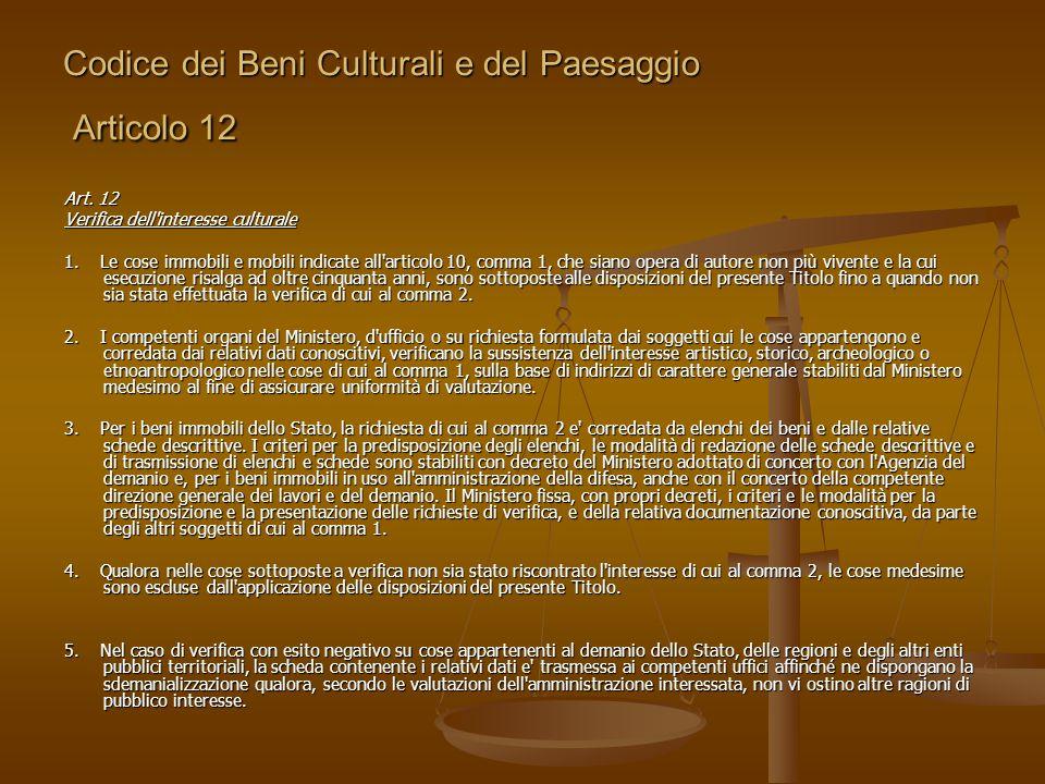 Codice dei Beni Culturali e del Paesaggio Articolo 12