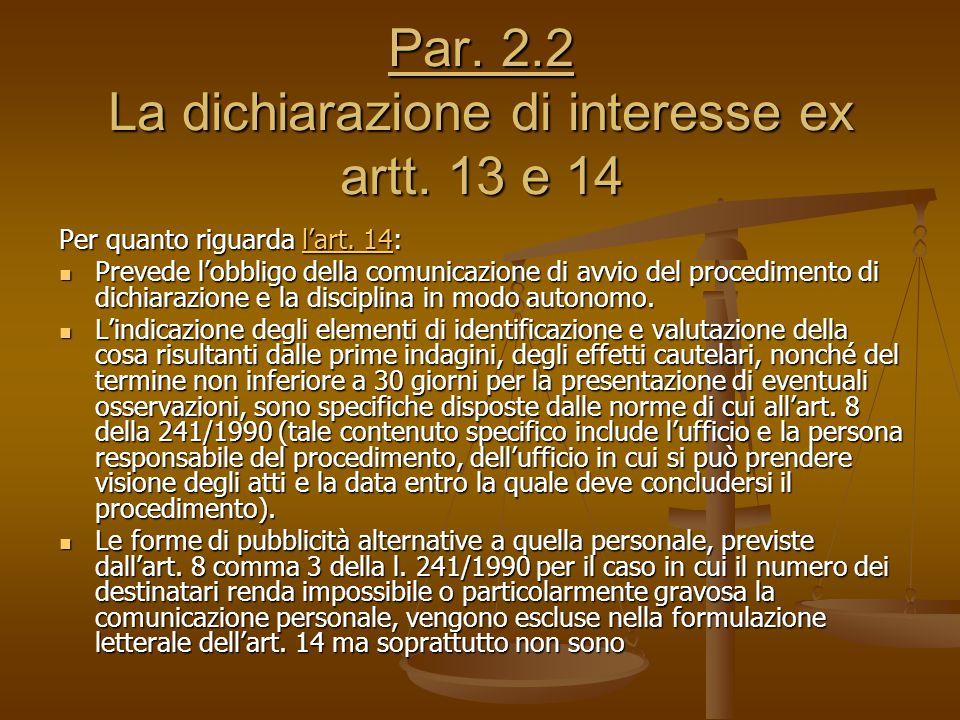 Par. 2.2 La dichiarazione di interesse ex artt. 13 e 14