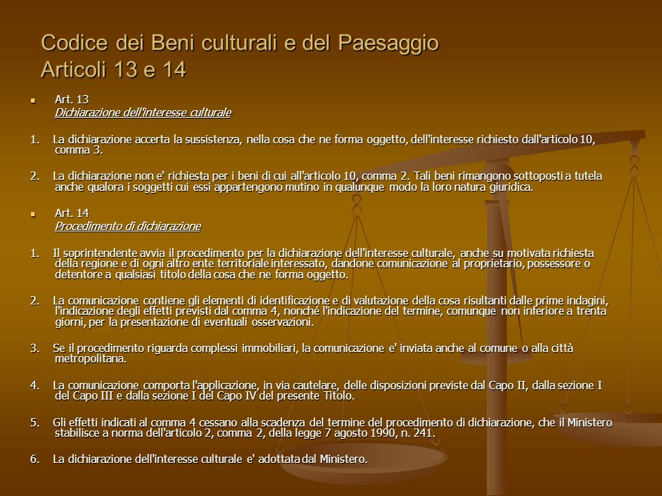 Codice dei Beni culturali e del Paesaggio Articoli 13 e 14