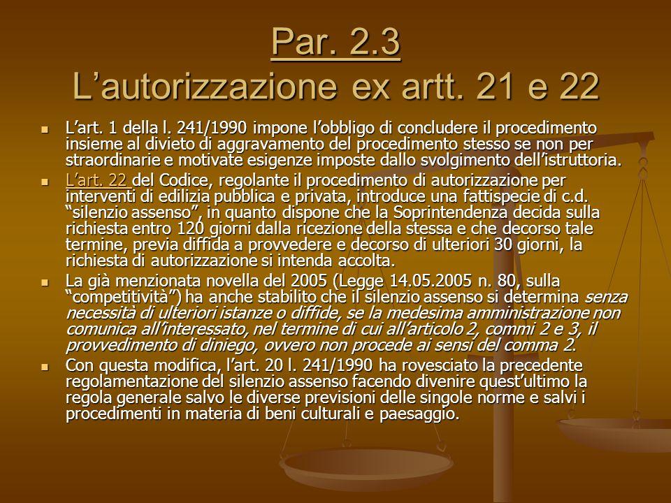 Par. 2.3 L'autorizzazione ex artt. 21 e 22