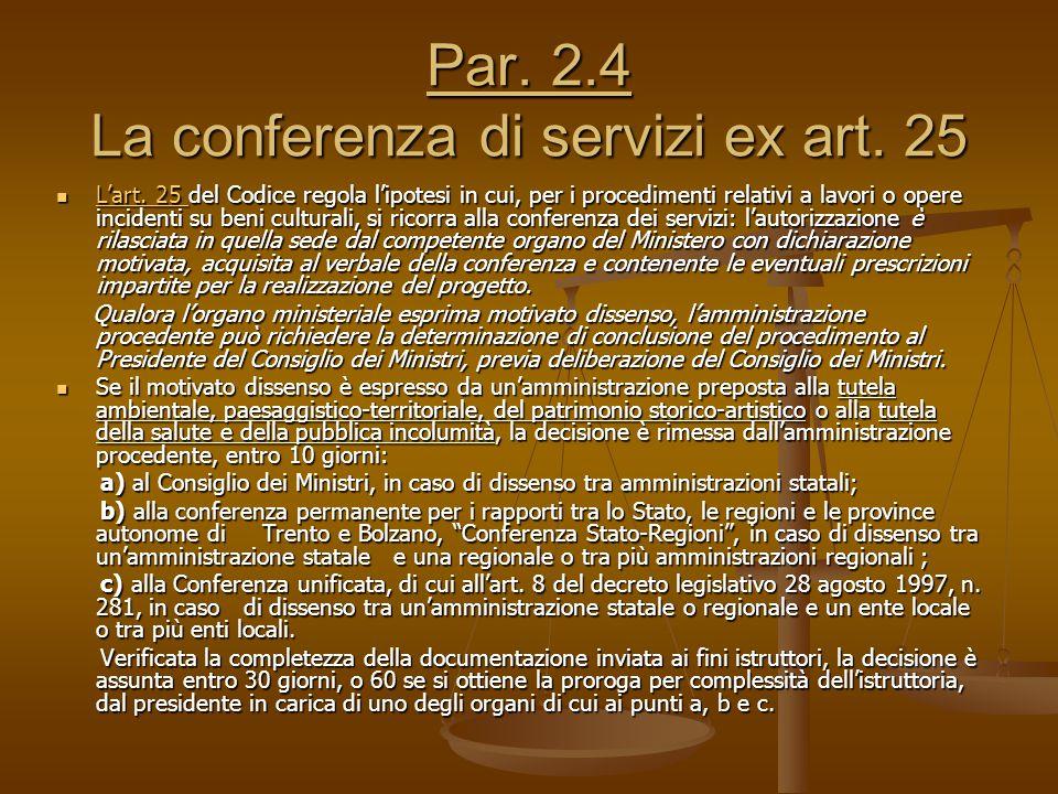 Par. 2.4 La conferenza di servizi ex art. 25