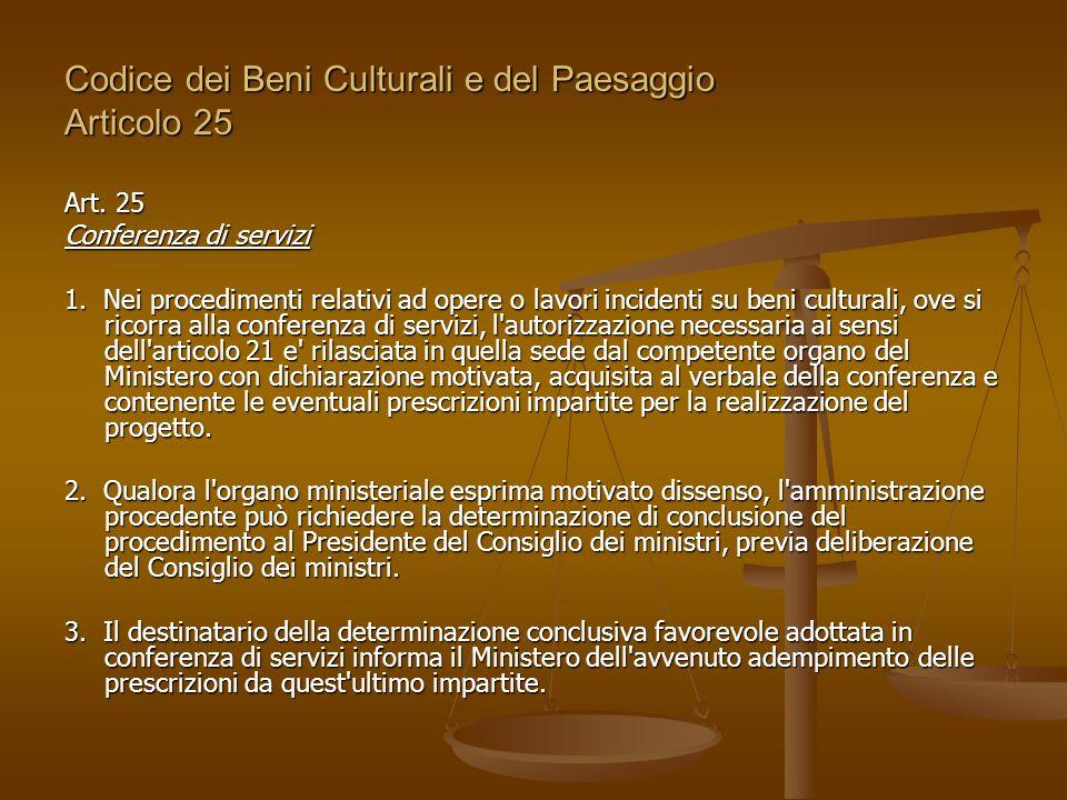 Codice dei Beni Culturali e del Paesaggio Articolo 25