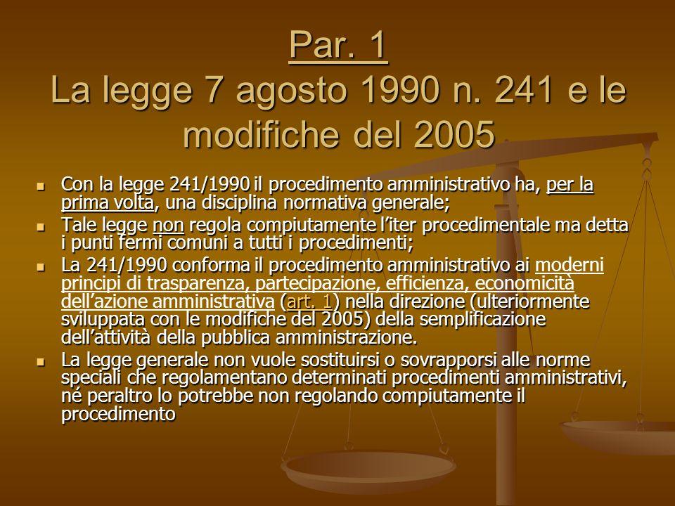 Par. 1 La legge 7 agosto 1990 n. 241 e le modifiche del 2005