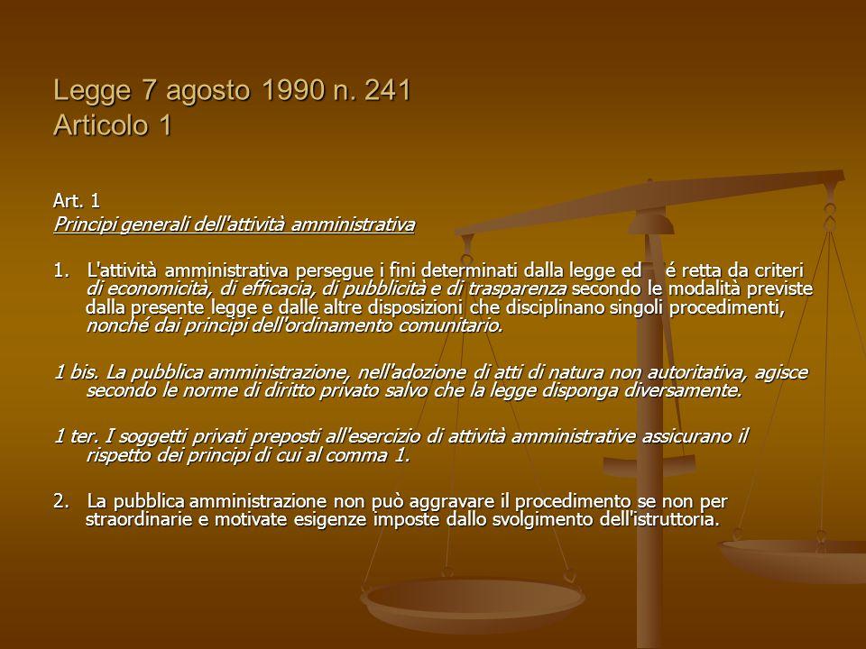 Legge 7 agosto 1990 n. 241 Articolo 1