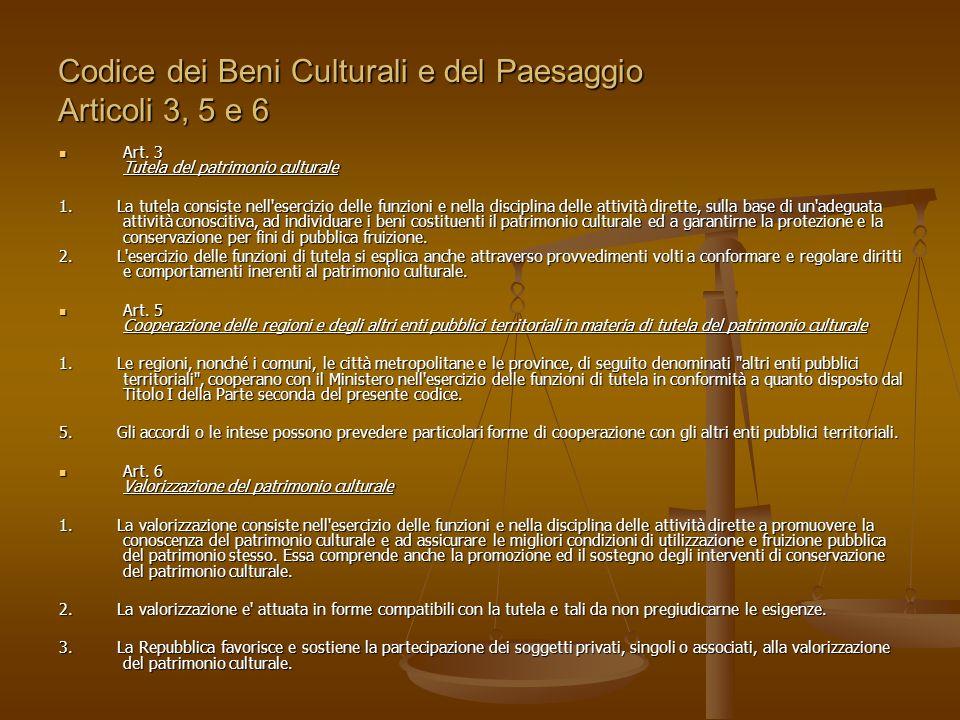 Codice dei Beni Culturali e del Paesaggio Articoli 3, 5 e 6