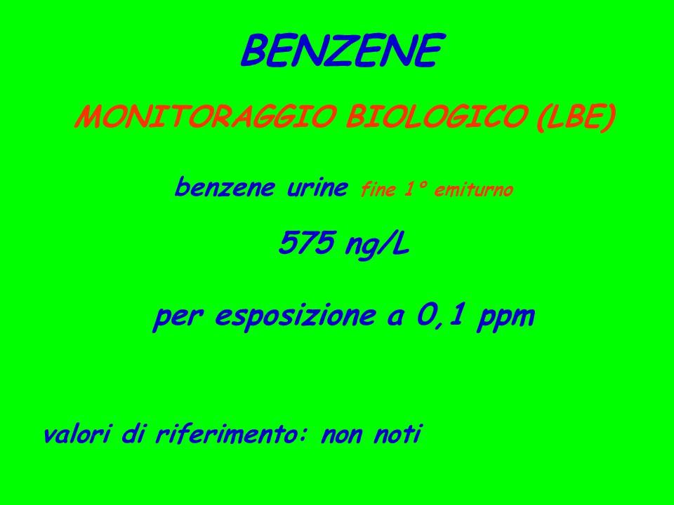MONITORAGGIO BIOLOGICO (LBE) benzene urine fine 1° emiturno