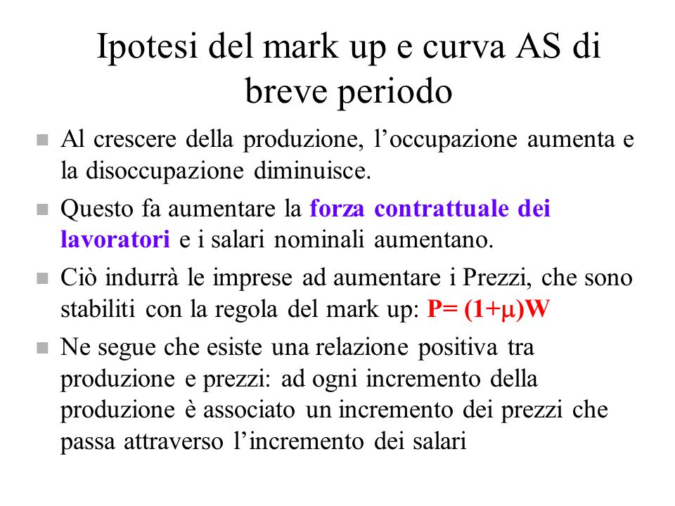 Ipotesi del mark up e curva AS di breve periodo