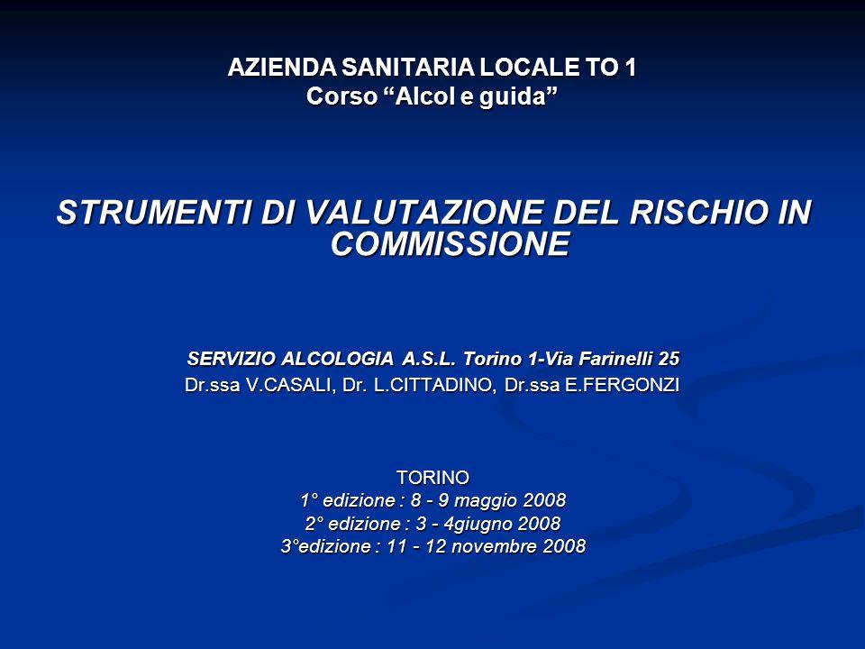 STRUMENTI DI VALUTAZIONE DEL RISCHIO IN COMMISSIONE