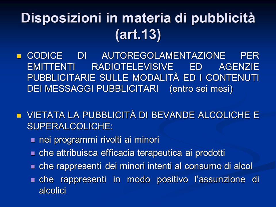 Disposizioni in materia di pubblicità (art.13)