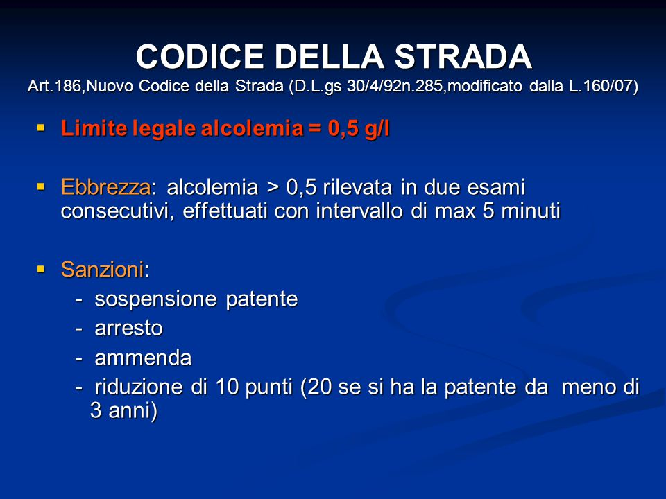 CODICE DELLA STRADA Art. 186,Nuovo Codice della Strada (D. L