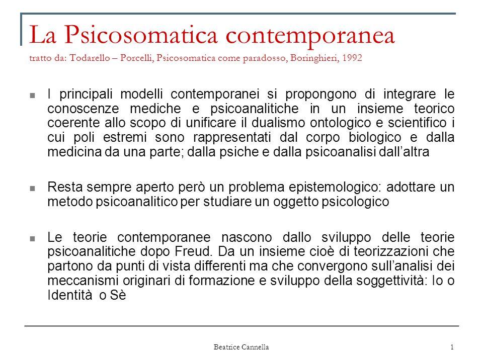 La Psicosomatica contemporanea tratto da: Todarello – Porcelli, Psicosomatica come paradosso, Boringhieri, 1992