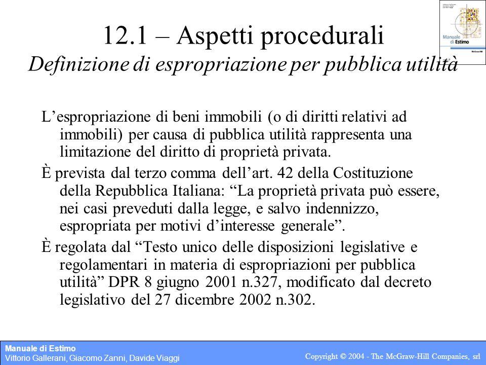 12.1 – Aspetti procedurali Definizione di espropriazione per pubblica utilità