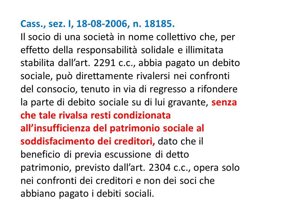 Cass., sez. I, 18-08-2006, n. 18185.
