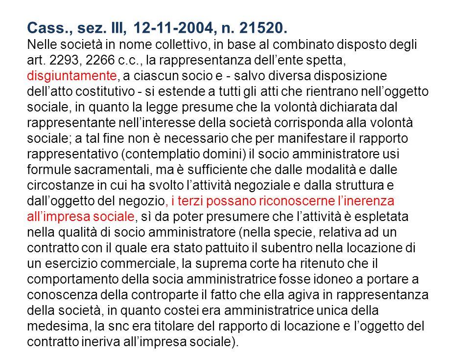 Cass., sez. III, 12-11-2004, n. 21520.