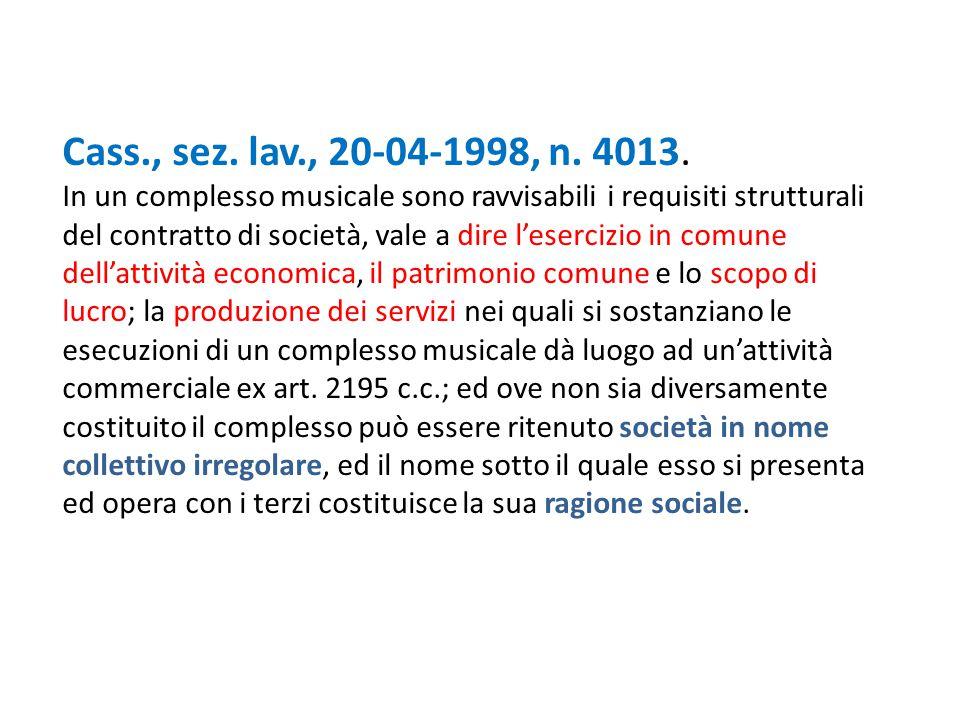 Cass., sez. lav., 20-04-1998, n. 4013.