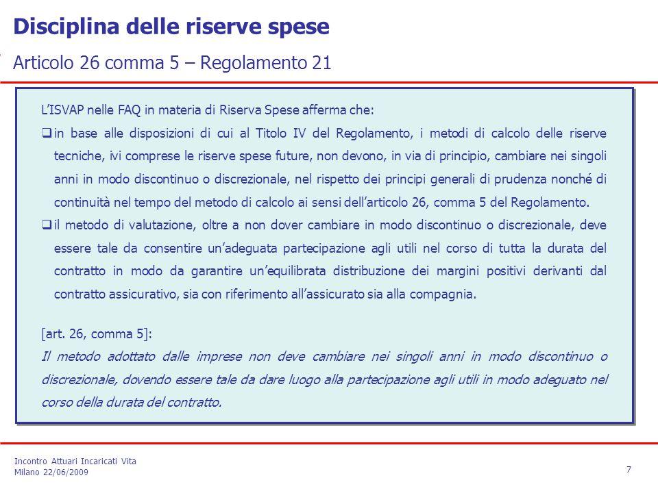 Disciplina delle riserve spese Articolo 26 comma 5 – Regolamento 21