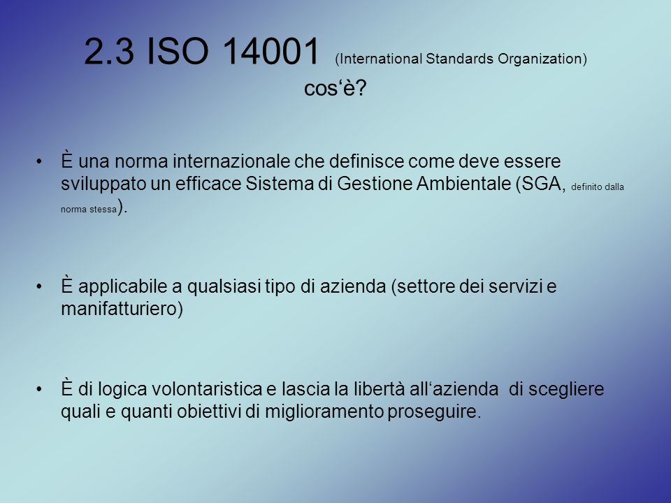 2.3 ISO 14001 (International Standards Organization) cos'è