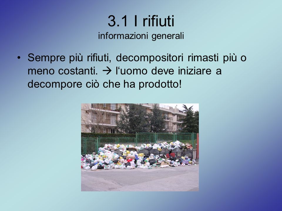 3.1 I rifiuti informazioni generali