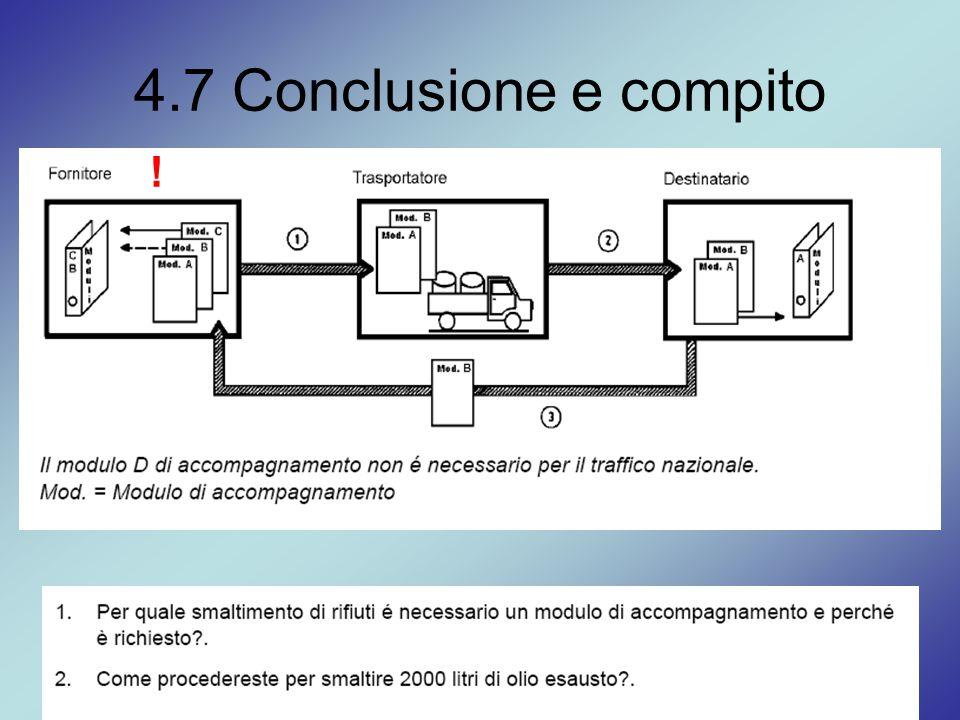 4.7 Conclusione e compito !