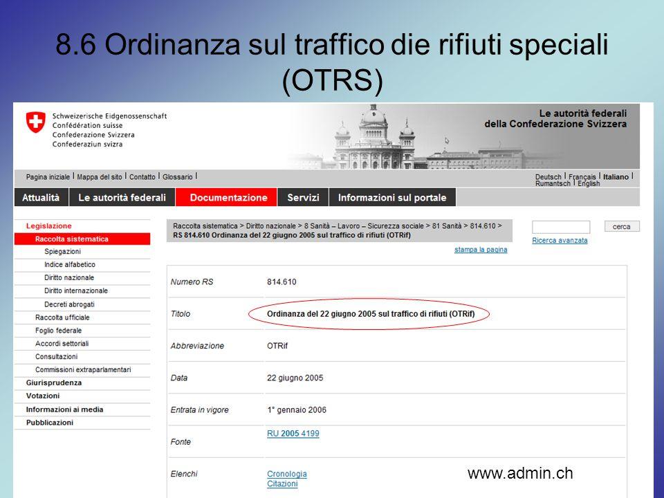 8.6 Ordinanza sul traffico die rifiuti speciali (OTRS)