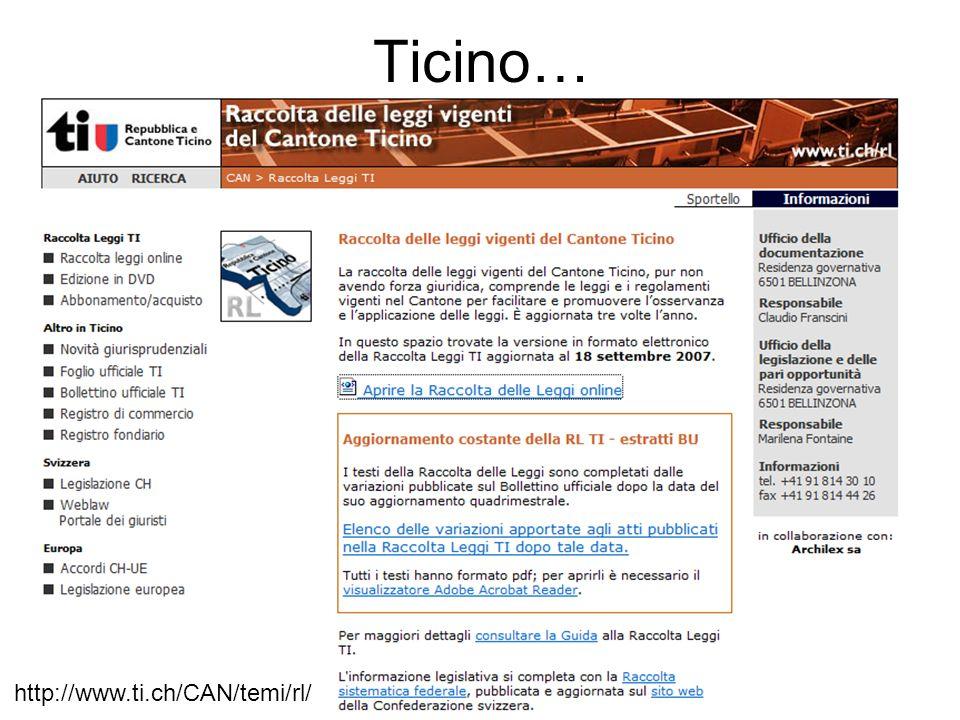 Ticino… http://www.ti.ch/CAN/temi/rl/