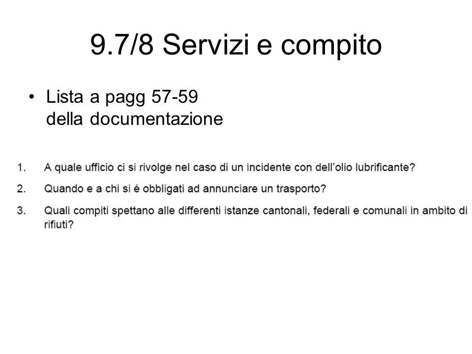 9.7/8 Servizi e compito Lista a pagg 57-59 della documentazione