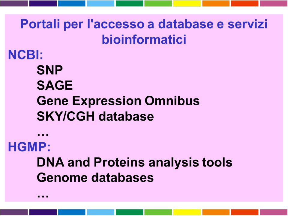 Portali per l accesso a database e servizi bioinformatici