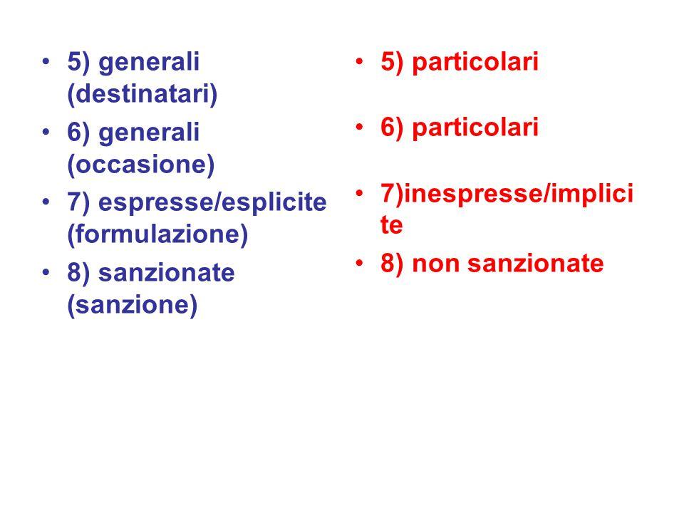 5) generali (destinatari)