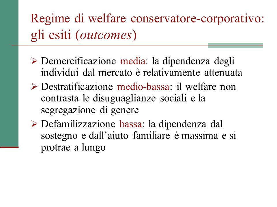 Regime di welfare conservatore-corporativo: gli esiti (outcomes)