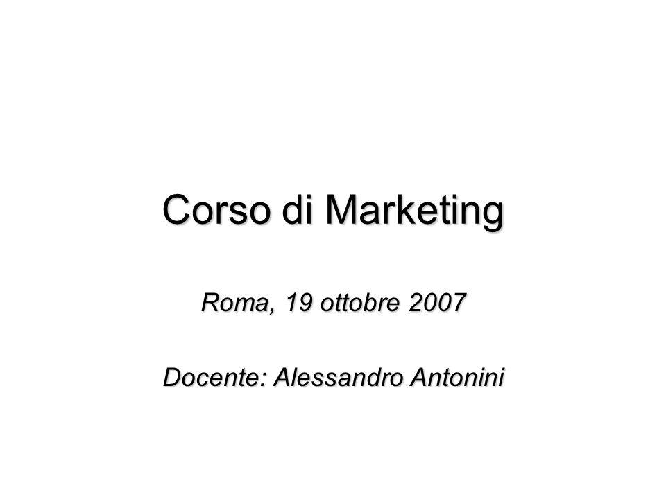 Roma, 19 ottobre 2007 Docente: Alessandro Antonini