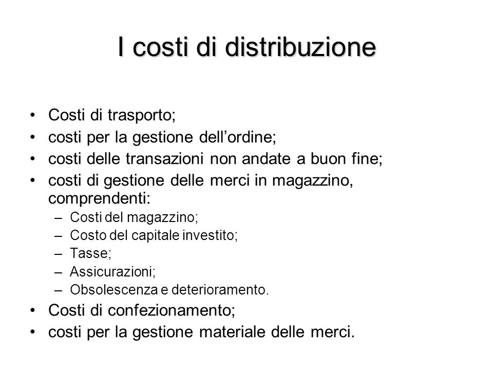 I costi di distribuzione