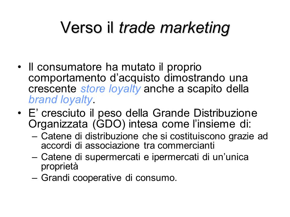 Verso il trade marketing
