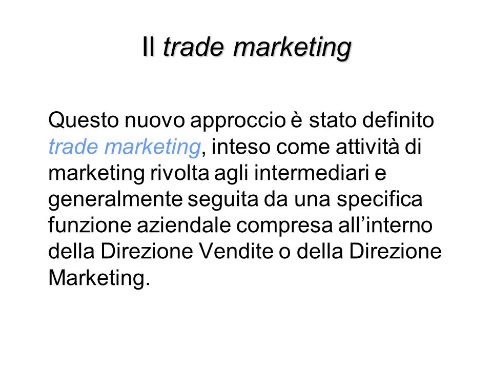 Il trade marketing