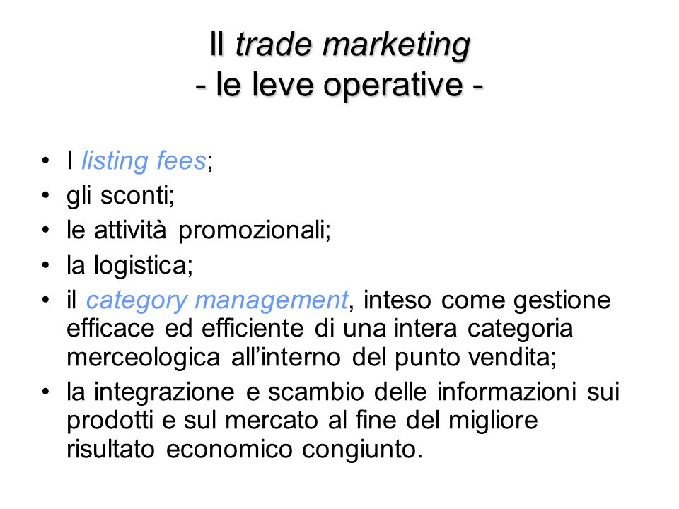 Il trade marketing - le leve operative -