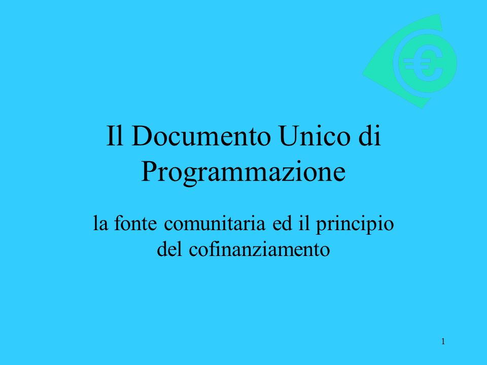 Il Documento Unico di Programmazione